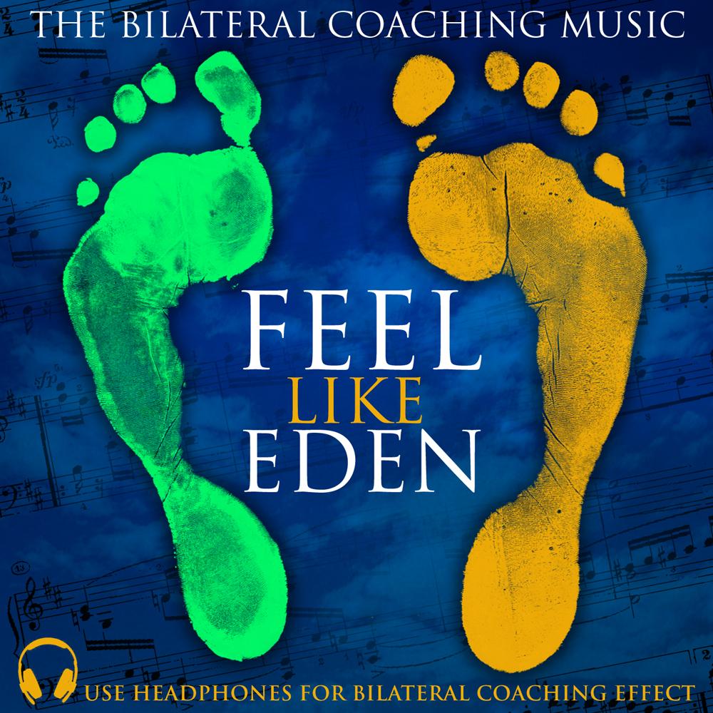 EMDR Coaching Music Feel like Eden